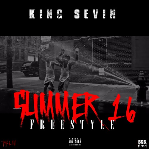 New Music: King Sevin – Summer 16 (Freestyle)