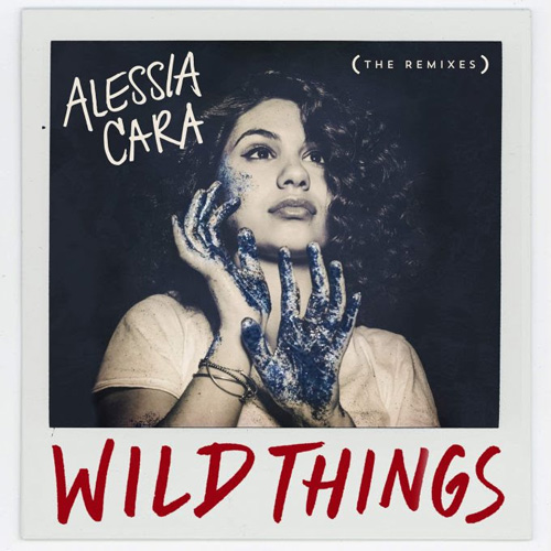New Music: Alessia Cara ft. G-Eazy – Wild Things (Remix)