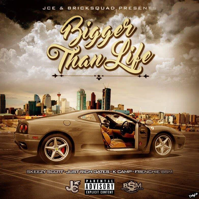New Music: Just Rich Gates feat. K Camp, Frenchie & Skeezy Scott – Bigger Then Life (Remix)