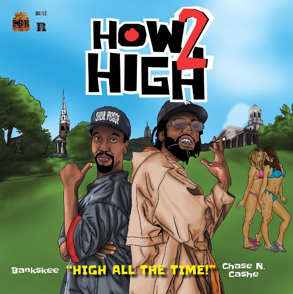 New Music: Chase N. Cashe & BankSkee – 'How High 2'