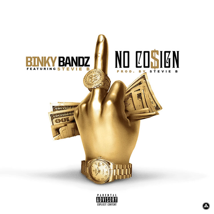 New Music: Binky Bandz Ft. Stevie B – No Cosign