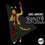 New Music: Dane Lawrence – Bonita Applebum – Saturday Morning Freestyles Part 3
