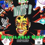 New Music: Dante' B – Chicken