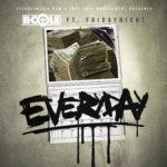 New Music: B. Cole – Everyday (Ft. FridayNight)