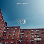 New Music: RRose RRome – 4PM In Canarsie