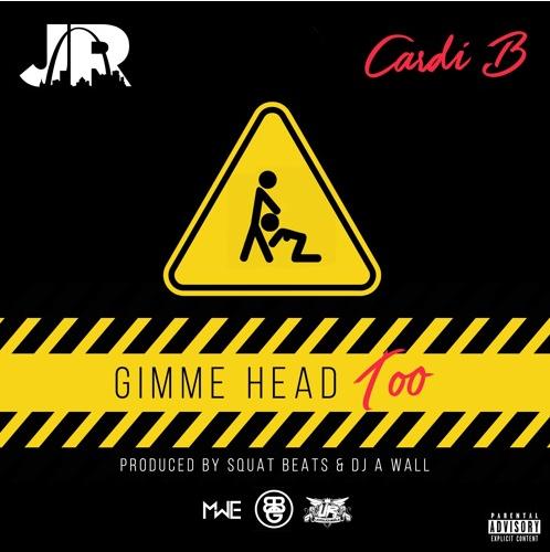 New Music: J.R. ft. Cardi B – Gimme Head