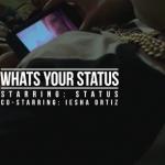 Video: Status – What's Your Status