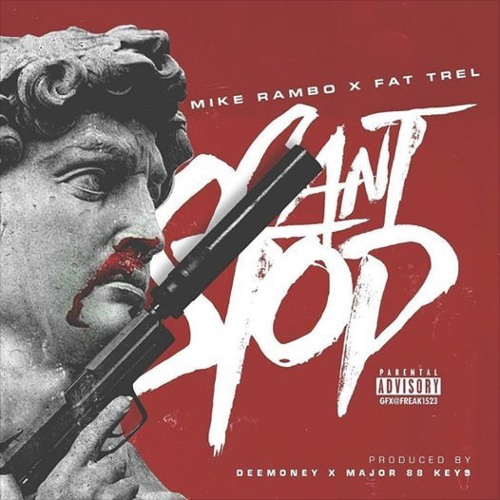 New Music: Mike Rambo x Fat Trel – Can't Stop