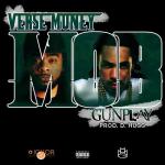 New Music: Verse Muney ft. Gunplay – MOB