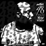 Stream Trae Tha Truth's New Project 'Another 48 Hours'