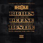 New Album: B. Cole – Riches Define Hustle