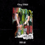 New Music: Chevy Woods – 6 Months Later