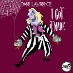 New Music: Dane Lawrence – I Got It Made (Saturday Morning Freestyles Part 3)