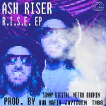 New Music: Ash Riser – R.I.S.E. (EP)