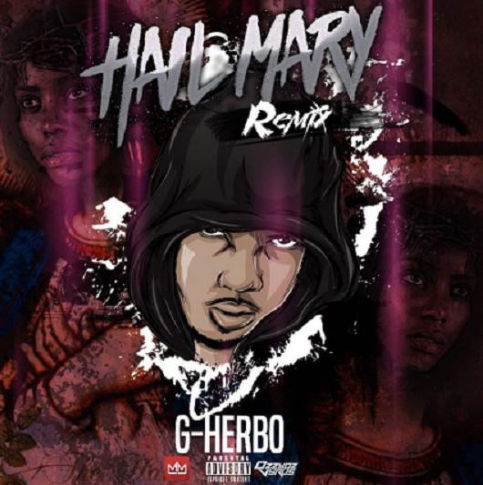 New Music: G Herbo – Hail Mary (Remix)