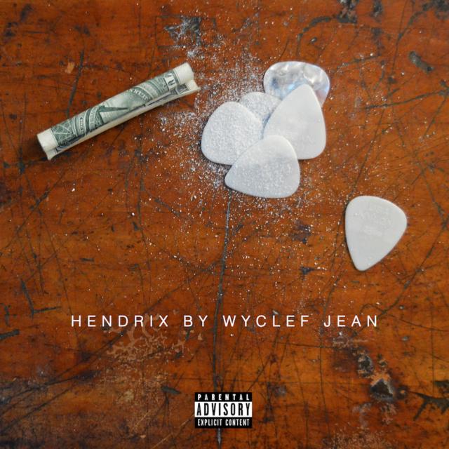 New Music: Wyclef – Hendrix