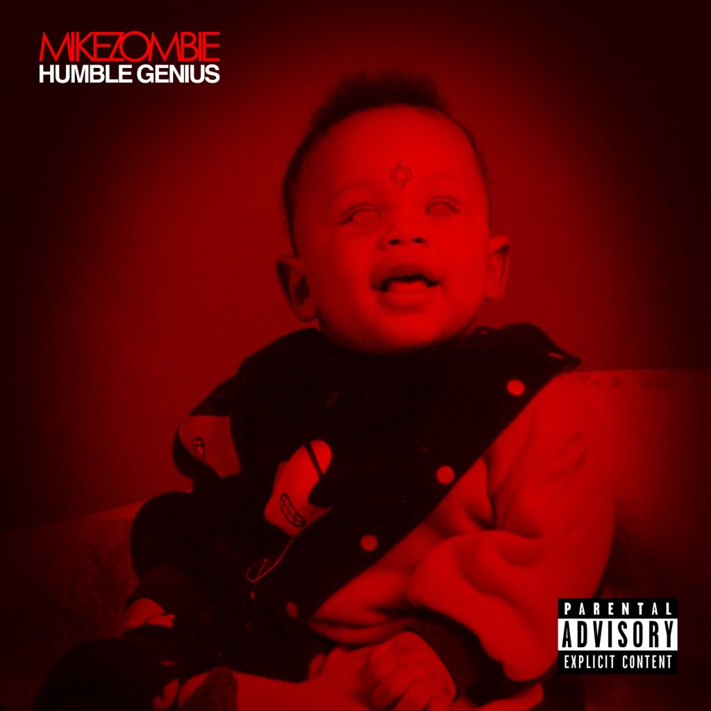 Stream Mike Zombie's New Album 'Humble Genius'