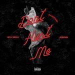 New Music: DJ Mustard ft. Nicki Minaj & Jeremih – Don't Hurt Me