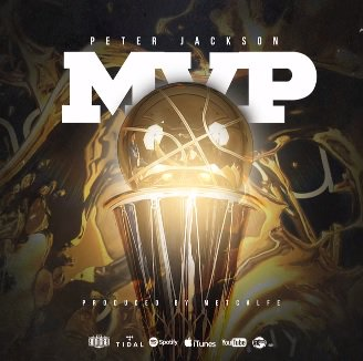 New Music: Peter Jackson – Most Valuable Player (MVP)