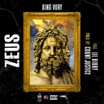 New Music: King Vory Ft. Lil Bibby – Zeus