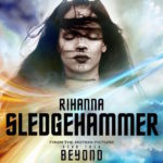 New Music: Rihanna – Sledgehammer