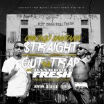New Music: Chicago Santana feat. Bankroll Fresh – Straight Out Da Trap