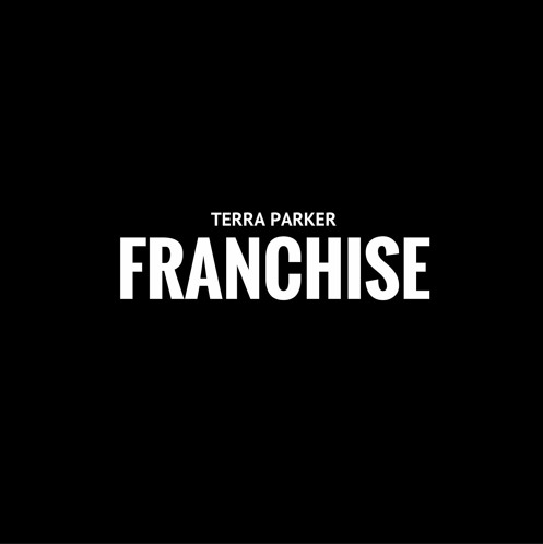 New Music: Terra Parker – Franchise