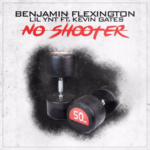 New Music: Benjamin Flexington & Lil YNT ft. Kevin Gates – No Shooter