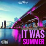 New Album: iLLustrious – It Was Summer