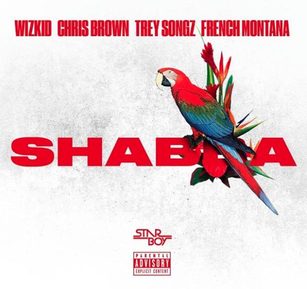 New Music: Wizkid ft. Chris Brown, Trey Songz & French Montana – Shabba