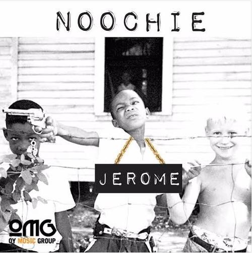 New Music: Noochie – Jerome