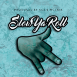 New Music: $lade – $low Ya RoLL