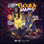 Mixtape: Waka Flocka & Sizzle – Lebron Flocka James 4