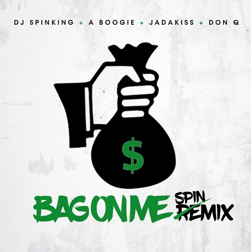 New Music: DJ SpinKing ft. A Boogie, Jadakiss, & Don Q – Bag On Me (Remix)