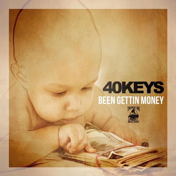New Video: 40Keys – Been Getting Money