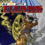 New EP: Blu & Nottz – Titans In The Flesh