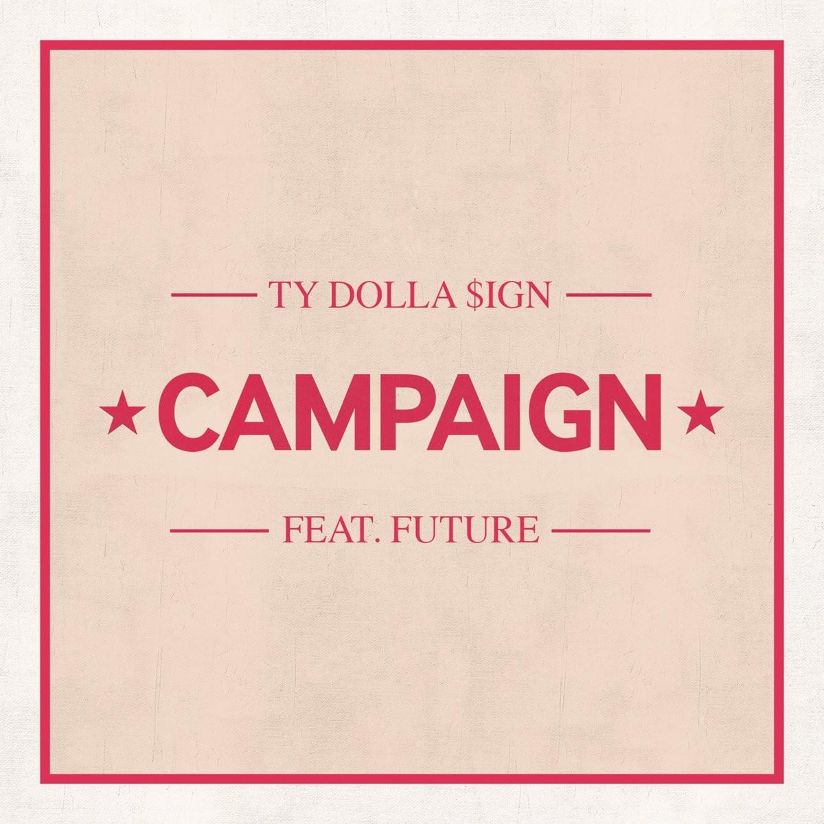 New Music: Ty Dolla $ign ft. Future – Campaign