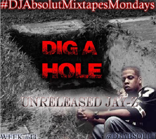 New Music: Jay Z – Dig A Hole (Unreleased Version)