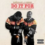 New Music: Dave East & G Herbo – Do It For