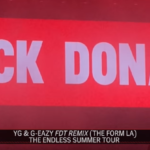 Video: YG Debuts 'Fuck Donald Trump' Remix With G-Eazy
