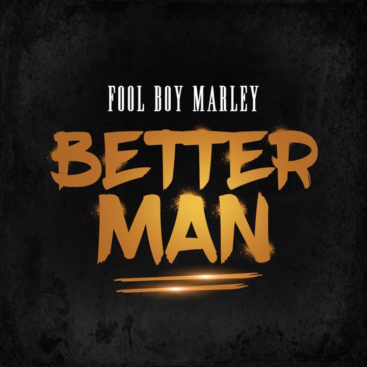 New Music: Fool Boy Marley – Better Man