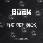 New Music: Young Buck – The Get Back