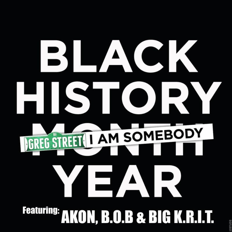 New Music: DJ Greg Street ft. Akon, B.o.B., & Big K.R.I.T.  – 'I Am Somebody'