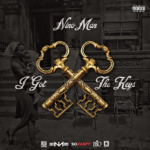 New Music: Nino Man – I Got The Keys