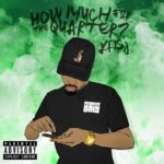 New EP: Kris J – How Much For The Quarter?
