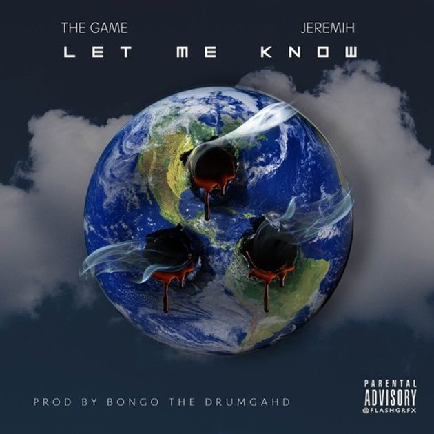 New Music: The Game – Let Me Know (Ft. Jeremih)