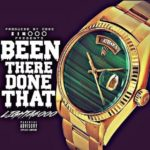 New Music: Lighta6000 – Been There Done That