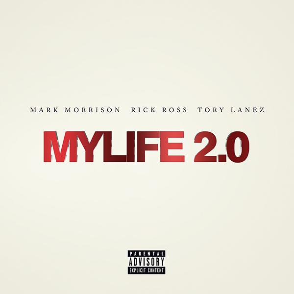 New Music: Mark Morrison ft. Rick Ross & Tory Lanez – My Life 2.0