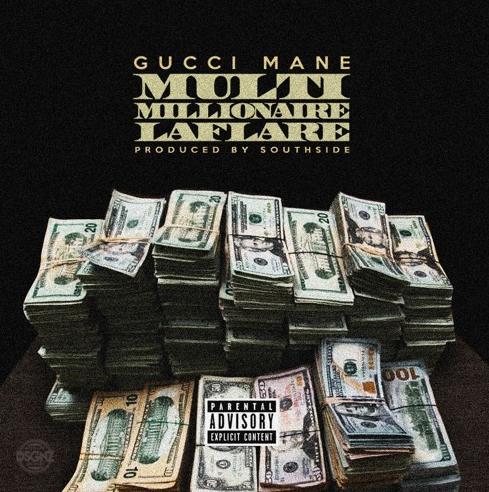New Music: Gucci Mane – Multi Millionaire Laflare
