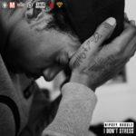 New Music: Nipsey Hussle – I Don't Stress